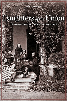 Daughters of the Union By Silber, Nina